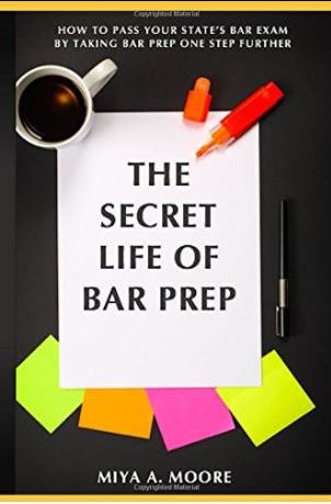 THE SECRET LIFE OF BAR PREP